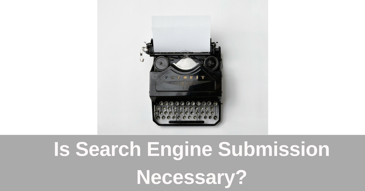 is-search-engine-submission-necessary